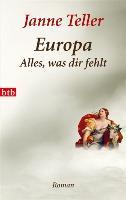 Cover-Bild zu Teller, Janne: Europa - Alles, was dir fehlt