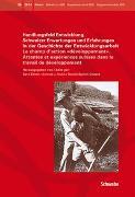 Cover-Bild zu Elmer, Sara (Hrsg.): Handlungsfeld Entwicklung. Schweizer Erwartungen und Erfahrungen in der Geschichte der Entwicklungsarbeit