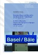 Cover-Bild zu Nowak, Jessika (Hrsg.): Zwischen Basel und Marseille : Das Burgund der Rudolfinger ( 9.-11.Jahrhundert ) De Bâle à Marseille : L'espace bourguignon à l'époque rodolphienne ( IXe-XIe siècles )