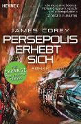 Cover-Bild zu Corey, James: Persepolis erhebt sich