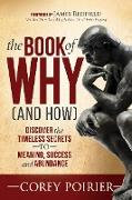 Cover-Bild zu Poirier, Corey: The Book of WHY (and HOW) (eBook)