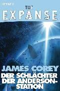 Cover-Bild zu Corey, James: Der Schlächter der Anderson-Station (eBook)