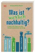 Cover-Bild zu Wilson-Powell, Georgina: Was ist wirklich nachhaltig?