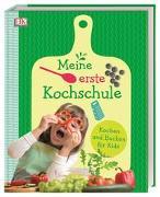 Cover-Bild zu Krabbe, Wiebke (Übers.): Meine erste Kochschule