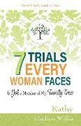 Cover-Bild zu Willis, Kathy Carlton: 7 Trials Every Woman Faces: Is Job a Member of My Family Tree?