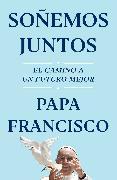 Cover-Bild zu Soñemos Juntos (Let Us Dream Spanish Edition)