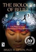 Cover-Bild zu Lipton, Bruce H.: The Biology of Belief