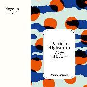 Cover-Bild zu Highsmith, Patricia: Tiefe Wasser (Audio Download)