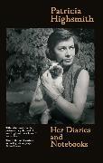 Cover-Bild zu Highsmith, Patricia: Her Diaries and Notebooks