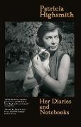 Cover-Bild zu Highsmith, Patricia: Her Diaries and Notebooks (eBook)