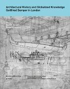 Cover-Bild zu Hildebrand, Sonja (Hrsg.): Architectural History and Globalized Knowledge
