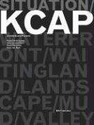 Cover-Bild zu Ursprung, Philip (Ausw.): Situation: Kcap Architects & Planners: Kees Christiaanse, Han Van Den Born, Ruurd Gietma and Irma Van Oort