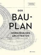 Cover-Bild zu Spiro, Annette (Hrsg.): Der Bauplan