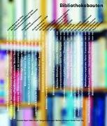Cover-Bild zu Gigon, Annette (Hrsg.): Bibliotheksbauten