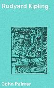 Cover-Bild zu Palmer, John: Rudyard Kipling (eBook)