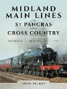 Cover-Bild zu Palmer, John: Midland Main Lines to St Pancras and Cross Country (eBook)