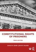 Cover-Bild zu Gann, Shaun M.: Constitutional Rights of Prisoners (eBook)