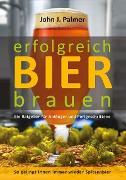 Cover-Bild zu Palmer, John J.: Erfolgreich Bier brauen (eBook)
