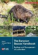 Cover-Bild zu Campbell-Palmer, Roisin: The Eurasian Beaver Handbook (eBook)