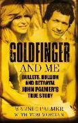 Cover-Bild zu Palmer, Marnie: Goldfinger and Me (eBook)