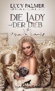 Cover-Bild zu Palmer, Lucy: Die Lady und der Dieb - Zeig mir deine Leidenschaft <pipe> Erotische Geschichte (eBook)