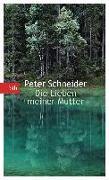 Cover-Bild zu Schneider, Peter: Die Lieben meiner Mutter