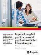 Cover-Bild zu Schneider, Wolfgang (Hrsg.): Begutachtung bei psychischen und psychosomatischen Erkrankungen