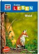 Cover-Bild zu Bischoff, Karin: WAS IST WAS Erstes Lesen Band 6. Wald