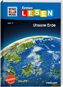 Cover-Bild zu Braun, Christina: WAS IST WAS Erstes Lesen Band 10. Unsere Erde