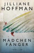 Cover-Bild zu Hoffman, Jilliane: Mädchenfänger