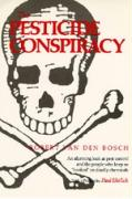Cover-Bild zu Van Den Bosch, Robert: The Pesticide Conspiracy