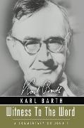 Cover-Bild zu Barth, Karl: Witness to the Word (eBook)