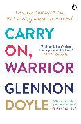 Cover-Bild zu Doyle, Glennon: Carry On, Warrior