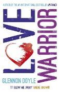 Cover-Bild zu Doyle, Glennon: Love Warrior (Oprah's Book Club) (eBook)