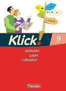 Cover-Bild zu Angel, Margret: Klick! Deutsch, Westliche Bundesländer, 9. Schuljahr, Sprechen, Lesen, Schreiben, Schülerbuch