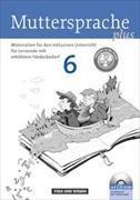 Cover-Bild zu Greisbach, Michaela: Muttersprache plus, Zu allen Ausgaben 2011/2012, 6. Schuljahr, Materialien für den inklusiven Unterricht, Für Lernende mit erhöhtem Förderbedarf, Kopiervorlagen und CD-ROM