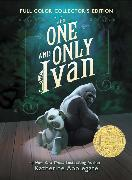 Cover-Bild zu Applegate, Katherine: The One and Only Ivan Full-Color Collector's Edition