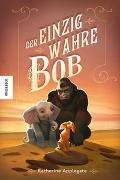 Cover-Bild zu Applegate, Katherine: Der einzig wahre Bob