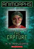 Cover-Bild zu Applegate, Katherine A.: The Capture
