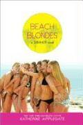 Cover-Bild zu Applegate, Katherine: Beach Blondes