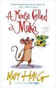 Cover-Bild zu Haig, Matt: Mouse Called Miika (eBook)
