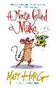 Cover-Bild zu Haig, Matt: A Mouse Called Miika