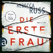 Cover-Bild zu Russ, Rebecca: Die erste Frau (Ungekürzt) (Audio Download)