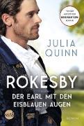 Cover-Bild zu Quinn, Julia: Rokesby - Der Earl mit den eisblauen Augen (eBook)