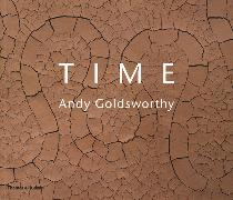 Cover-Bild zu Goldsworthy, Andy: Time: Andy Goldsworthy