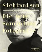 Cover-Bild zu Conze, Linda (Hrsg.): Sichtweisen. Die neue Sammlung Fotografie