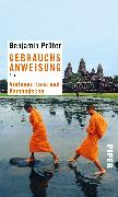 Cover-Bild zu Prüfer, Benjamin: Gebrauchsanweisung für Vietnam, Laos und Kambodscha