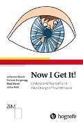Cover-Bild zu Storch, Johannes: Now I Get It!