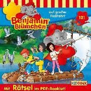 Cover-Bild zu Andreas, Vincent: Benjamin Blümchen - . auf großer Floßfahrt (Audio Download)