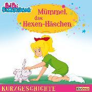 Cover-Bild zu Andreas, Vincent: Bibi Blocksberg - Kurzgeschichte - Mümmel, das Hexen-Häschen (Audio Download)